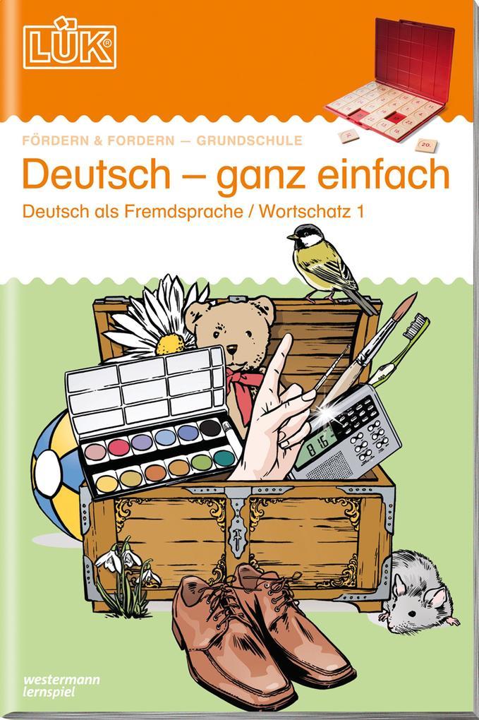 LÜK. Deutsch - ganz einfach 1 als Buch