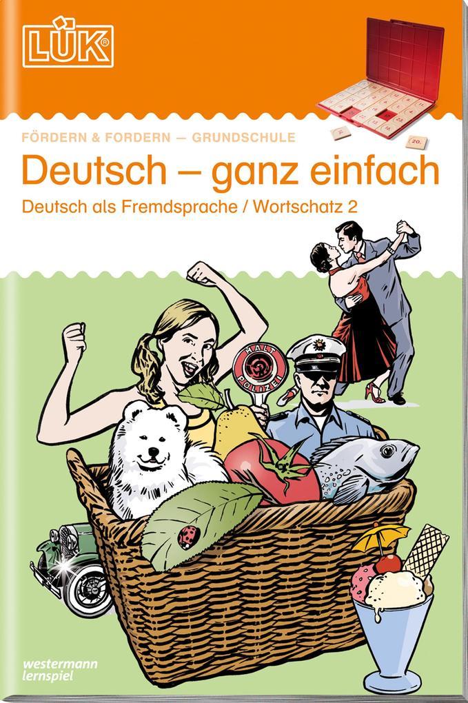 LÜK. Deutsch - ganz einfach 2 als Buch
