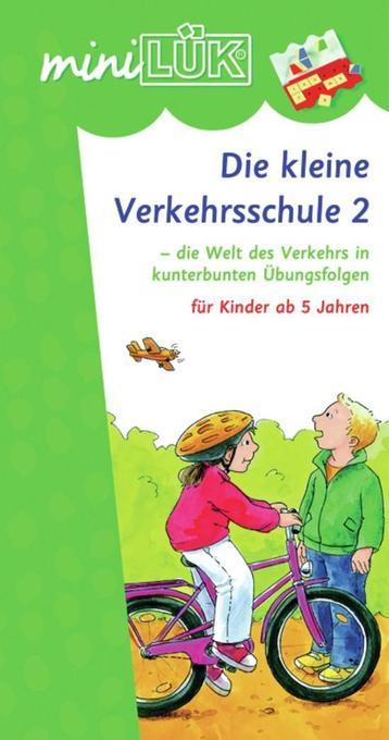 miniLÜK. Die kleine Verkehrsschule 2 als Buch