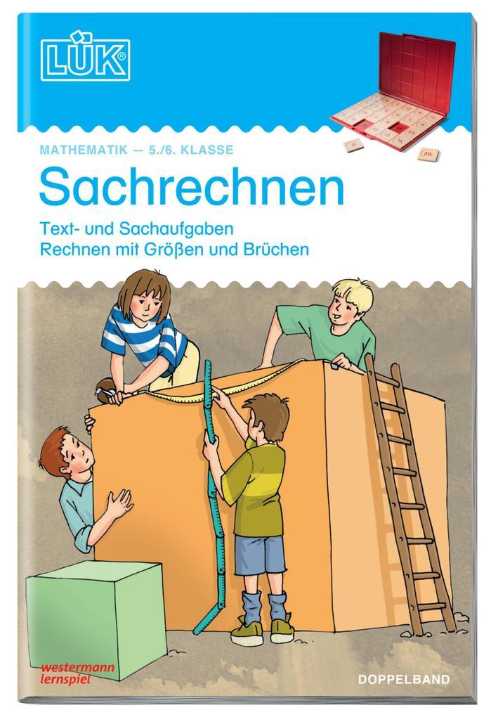 LÜK Sachrechnen. 5./6. Klasse. Doppelband als Buch