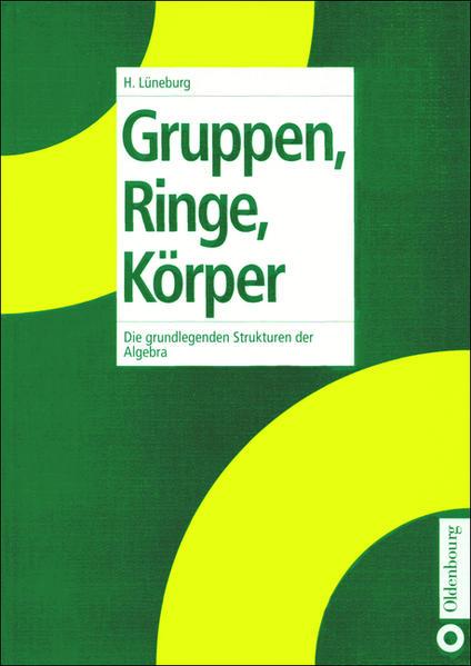Gruppen, Ringe, Körper als Buch