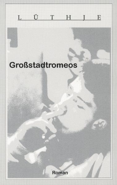 Großstadtromeos als Buch