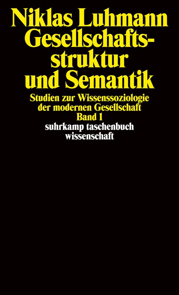 Gesellschaftsstruktur und Semantik 1 als Taschenbuch