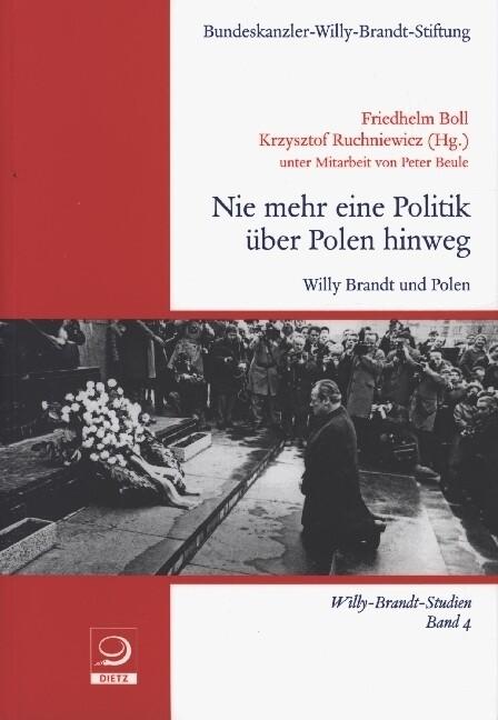 Nie mehr eine Politik über Polen hinweg als Buc...