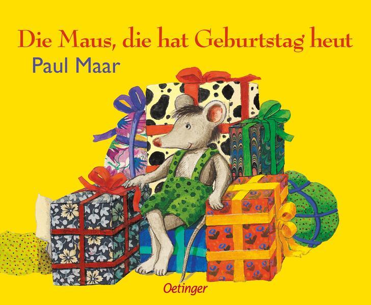 Die Maus, die hat Geburtstag heut als Buch