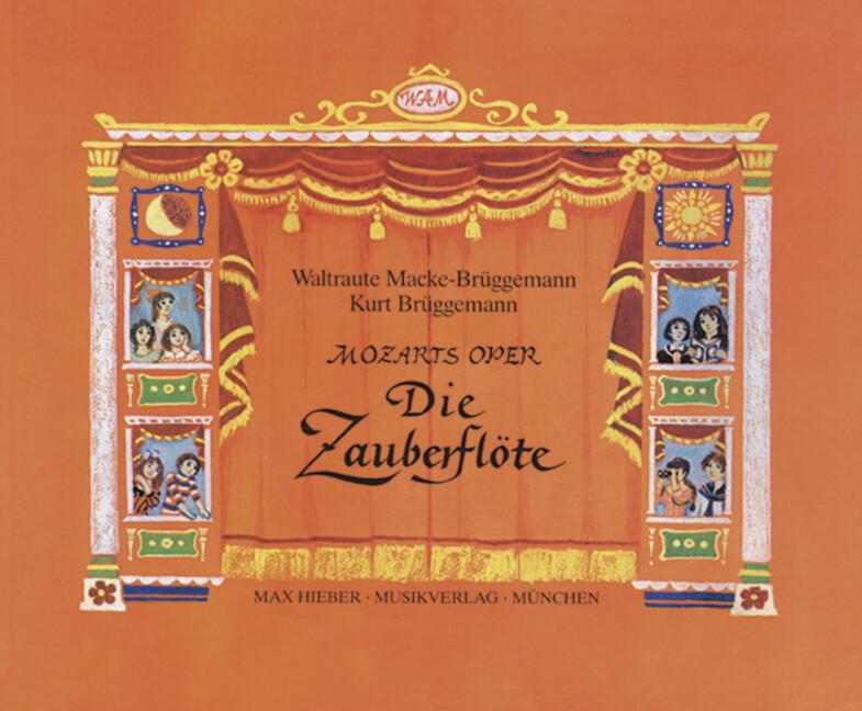 Mozarts Oper - Die Zauberflöte als Buch
