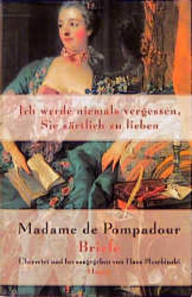 Madame de Pompadour. Briefe als Buch