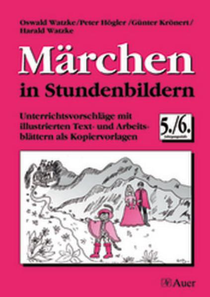 Märchen in Stundenbildern. 5./6. Jahrgangsstufe als Buch