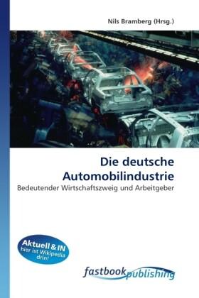 Die deutsche Automobilindustrie als Buch von