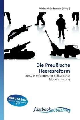 Die Preußische Heeresreform als Buch von Michael Sademon - Michael Sademon