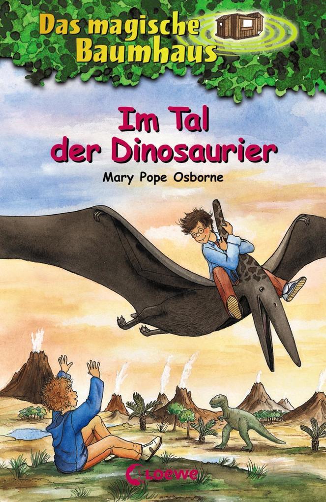 Das magische Baumhaus 01. Im Tal der Dinosaurier als Buch
