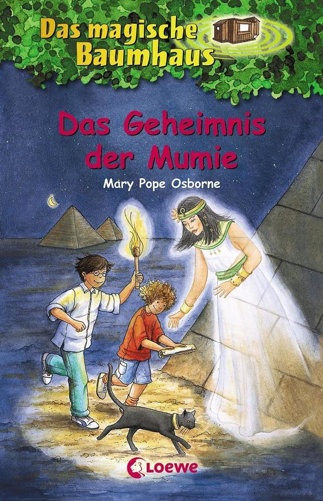 Das magische Baumhaus 03. Das Geheimnis der Mumie als Buch