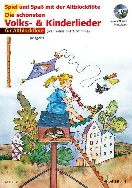 Spiel und Spaß mit der Blockflöte. Die schönsten Volks- und Kinderlieder für Altblockflöte als Buch