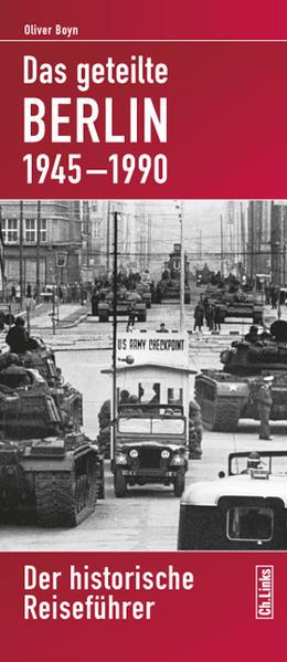 Das geteilte Berlin 1945-1990 als Buch