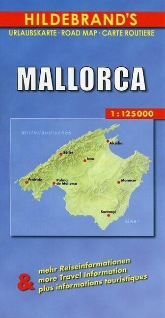 Mallorca 1 : 125 000 / Cabrera 1 : 75 000. Hildebrand's Urlaubskarte als Buch