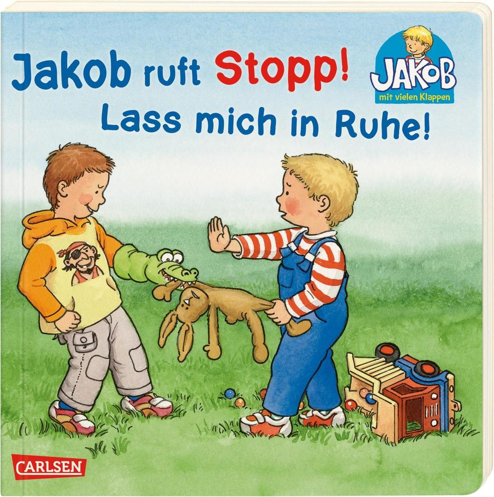 Jakob ruft Stopp! Lass mich in Ruhe! als Buch