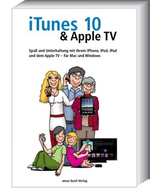 iTunes 10 & Apple TV als Buch von Michael Krimm...