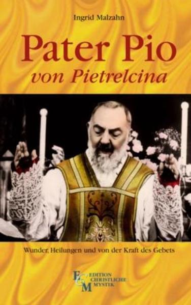 Pater Pio von Pietrelcina als Buch