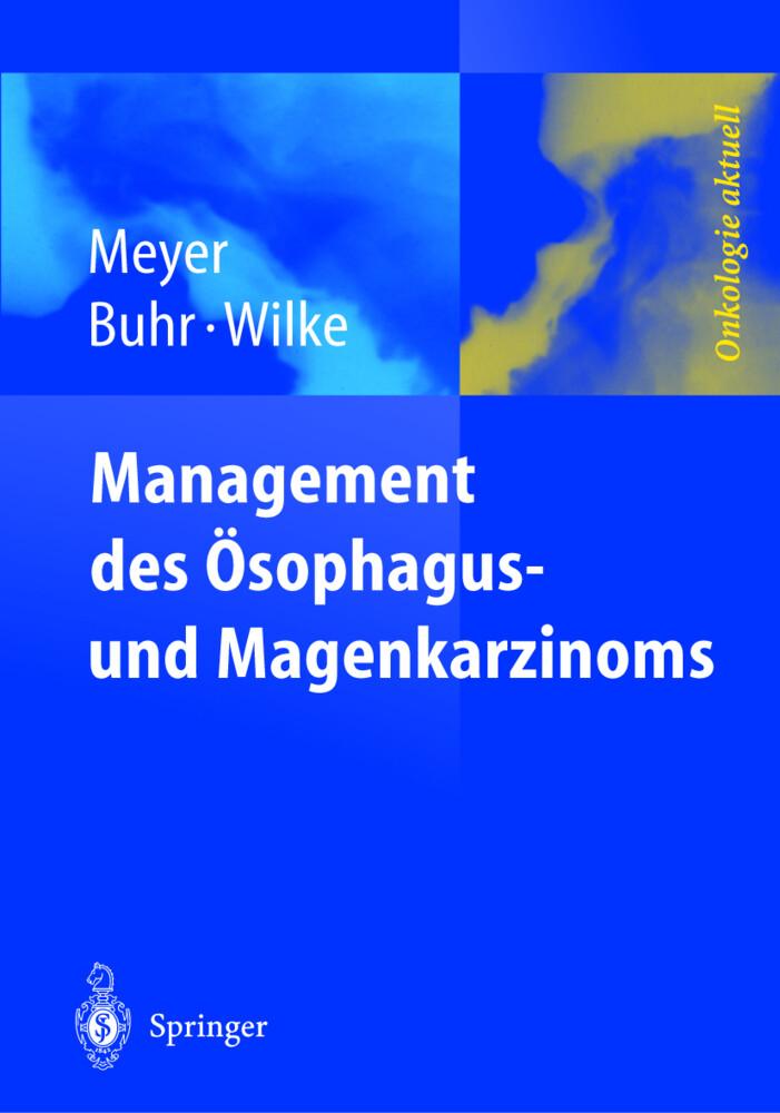 Management des Magen- und Ösophaguskarzinoms als Buch