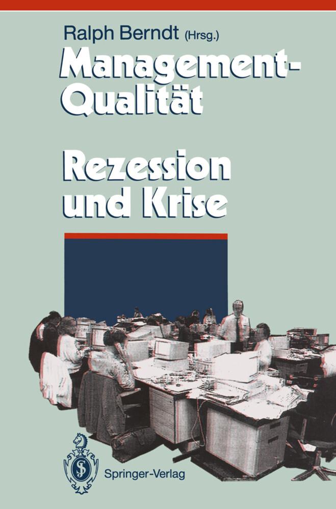 Management-Qualität contra Rezession und Krise als Buch (gebunden)