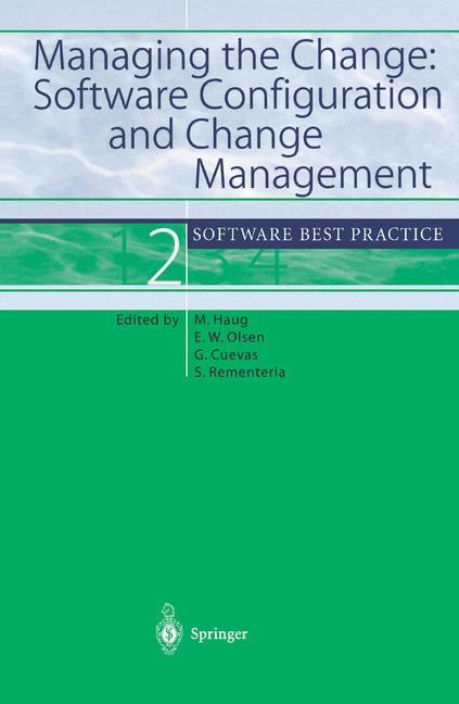 Managing the Change: Software Configuration and Change Management als Buch