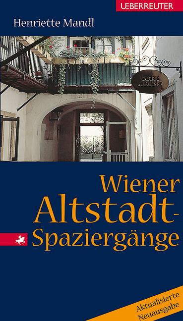 Wiener Altstadt-Spaziergänge als Buch