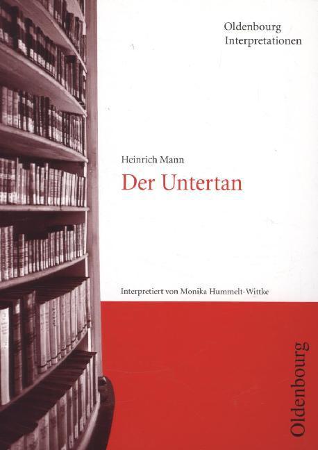 Mann: Der Untertan. Interpretationen als Taschenbuch