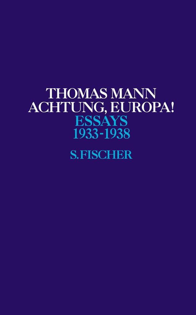 Achtung, Europa! 1933 - 1938 als Buch