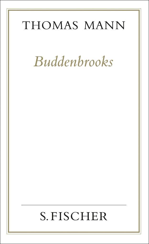 Buddenbrooks. Verfall einer Familie. (Frankfurter Ausgabe) als Buch