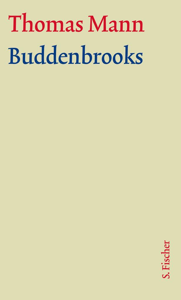 Buddenbrooks. Große kommentierte Frankfurter Ausgabe. Textband als Buch