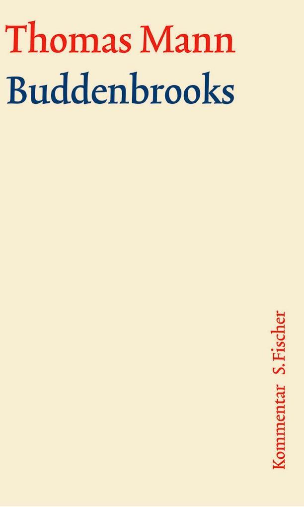 Buddenbrooks. Große kommentierte Frankfurter Ausgabe. Kommentarband als Buch