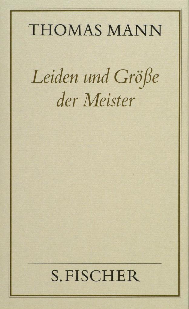 Leiden und Größe der Meister ( Frankfurter Ausgabe) als Buch