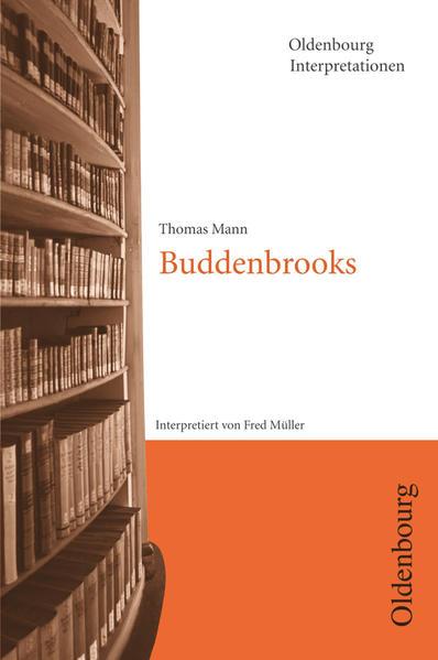 Buddenbrooks. Interpretationen als Taschenbuch
