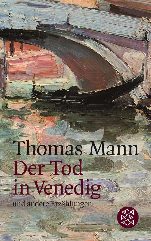 Der Tod in Venedig und andere Erzählungen als Taschenbuch