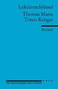 Tonio Kröger. Lektüreschlüssel für Schüler