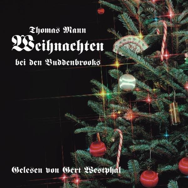 Weihnachten bei den Buddenbrooks. CD als Hörbuch
