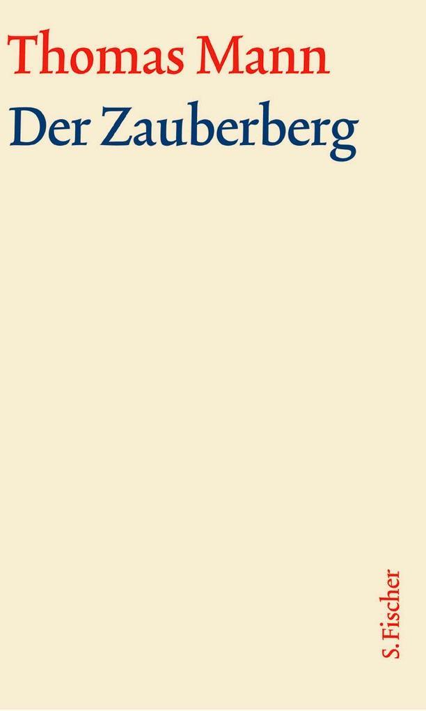 Der Zauberberg. Große kommentierte Frankfurter Ausgabe. Textband als Buch
