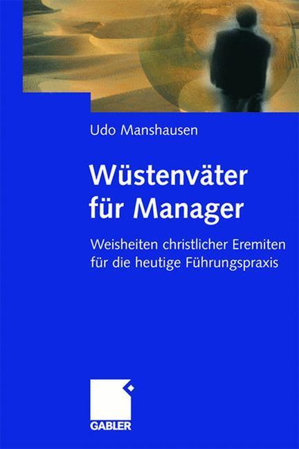 Wüstenväter für Manager als Buch