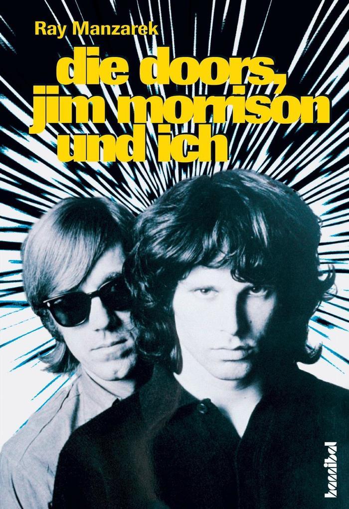 Die Doors, Jim Morrison und ich als Buch