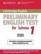 Cambridge Preliminary English Test for Schools 1 Student's Book Without Answers: Official Examination Papers from University of Cambridge ESOL Examina