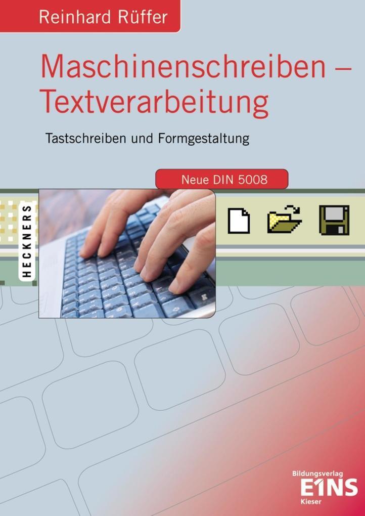 Maschinenschreiben. Textverarbeitung als Buch