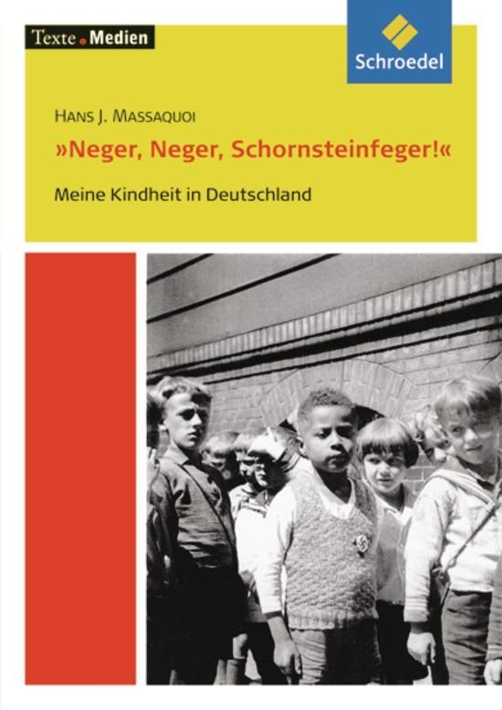 Neger, Neger, Schornsteinfeger. Textausgabe mit Materialteil als Buch
