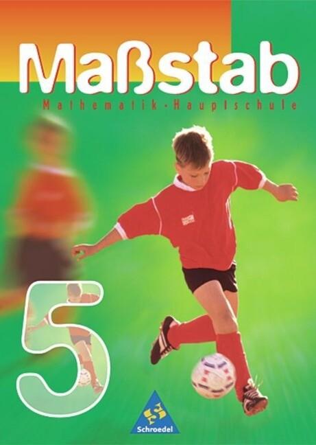 Maßstab 5. Mathematik Hauptschule. Schülerband. Euro-Ausgabe. Nordrhein-Westfalen, Saarland als Buch