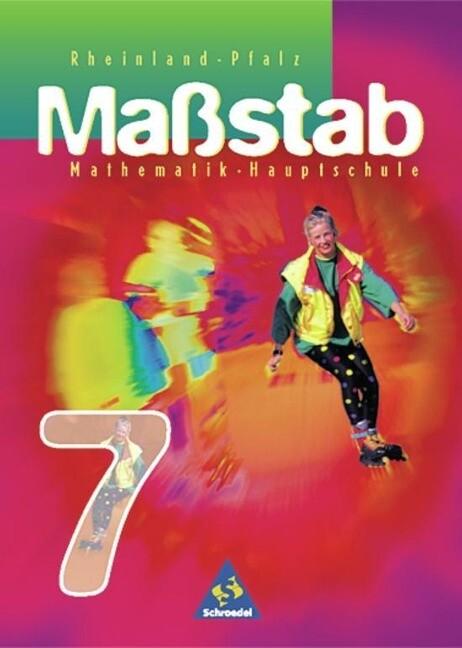 Maßstab 7. Mathematik. Schülerband. Rheinland-Pfalz als Buch