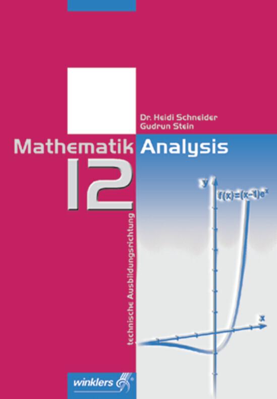 Mathematik Analysis. Jahrgangsstufe 12 als Buch