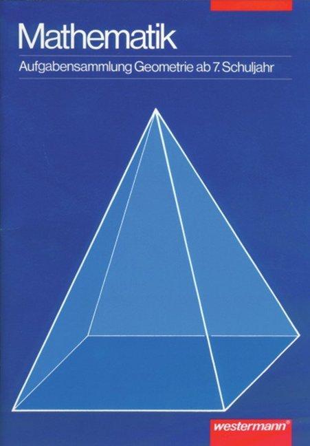 Mathematik, Aufgabensammlung Geometrie als Buch