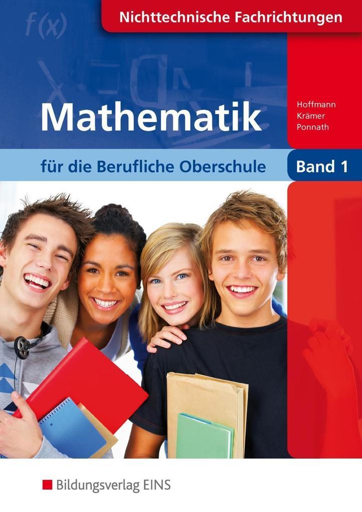 Mathematik für die Berufliche Oberschule 1. Lehr-/Fachbuch als Buch