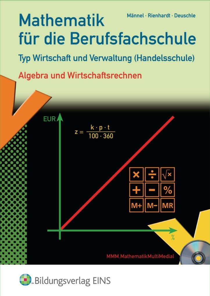 Mathematik für die Berufsfachschule, Typ Wirtschaft und Verwaltung(Handelsschule) als Buch