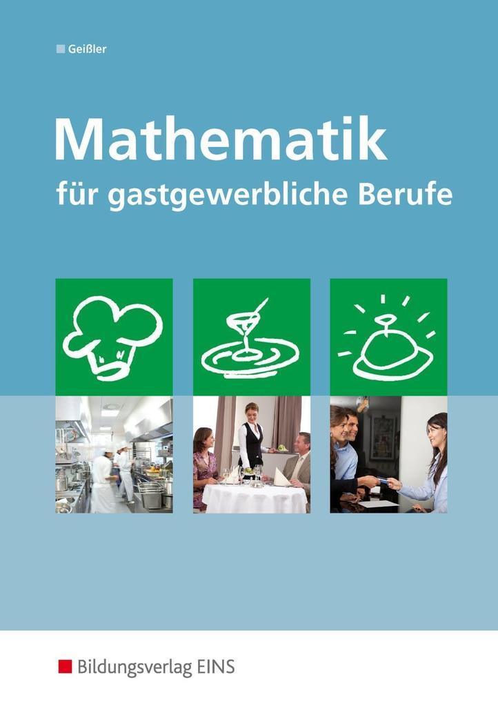 Mathematik für gastgewerbliche Berufe als Buch