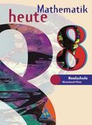 Mathematik heute. 8. Schuljahr. Schülerband. Euro-Ausgabe. Rheinland-Pfalz
